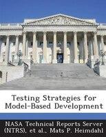 Testing Strategies For Model-based Development