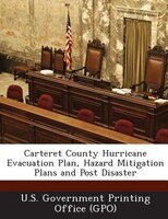 Carteret County Hurricane Evacuation Plan, Hazard Mitigation Plans And Post Disaster