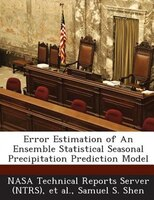Error Estimation Of An Ensemble Statistical Seasonal Precipitation Prediction Model