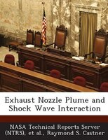 Exhaust Nozzle Plume And Shock Wave Interaction