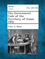 The Government Code Of The Territory Of Guam 1952