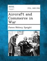 Aircraft and Commerce in War