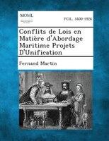 Conflits de Lois en MatiFre d'Abordage Maritime Projets D'Unification