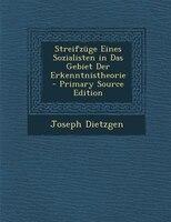 Streifznge Eines Sozialisten in Das Gebiet Der Erkenntnistheorie - Primary Source Edition
