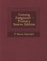 Coming Judgment - Primary Source Edition