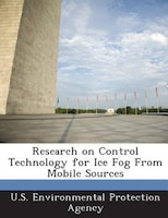 Research on Control Technology for Ice Fog From Mobile Sources