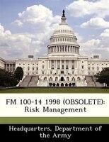Fm 100-14 1998 (obsolete): Risk Management