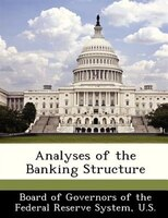 Analyses Of The Banking Structure