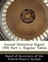 Annual Statistical Digest: 1992 Part 1, Regular Tables