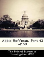 Abbie Hoffman, Part 43 Of 50