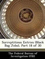 Surreptitious Entries (black Bag Jobs), Part 18 Of 30