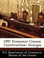 1997 Economic Census: Construction: Georgia