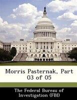 Morris Pasternak, Part 03 Of 05