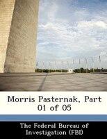 Morris Pasternak, Part 01 Of 05