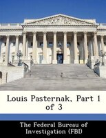 Louis Pasternak, Part 1 Of 3