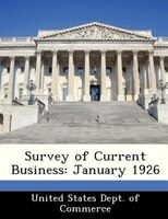 Survey Of Current Business: January 1926