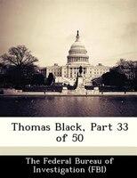 Thomas Black, Part 33 Of 50