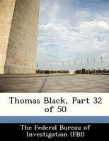 Thomas Black, Part 32 Of 50