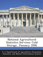 National Agricultural Statistics Services: Cold Storage, January 2006