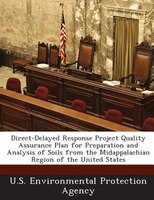 Direct-delayed Response Project Quality Assurance Plan For Preparation And Analysis Of Soils From The Midappalachian Region Of The