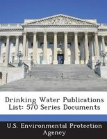 Drinking Water Publications List: 570 Series Documents