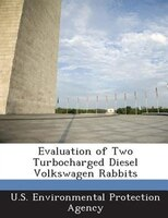 Evaluation Of Two Turbocharged Diesel Volkswagen Rabbits