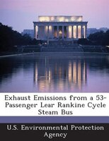 Exhaust Emissions From A 53-passenger Lear Rankine Cycle Steam Bus