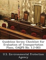 Guideline Series: Checklist For Evaluation Of Transportation Plans, Oaqps No. 1.2-003