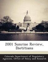 2001 Sunrise Review, Dietitians
