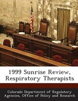 1999 Sunrise Review, Respiratory Therapists