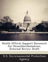 Health Effects Support Document For Hexachlorobutadiene, External Review Draft