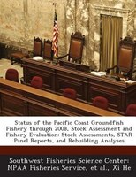 Status Of The Pacific Coast Groundfish Fishery Through 2008, Stock Assessment And Fishery Evaluation: Stock Assessments, Star Pane