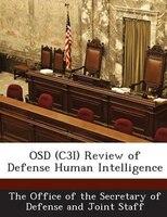 Osd (c3i) Review Of Defense Human Intelligence