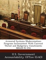 Armored Systems Modernization: Program Inconsistent With Current Threat And Budgetary Constraints: Nsiad-91-254