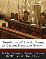 Simulation Of The Dc Plasma In Carbon Nanotube Growth