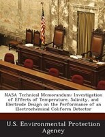 Nasa Technical Memorandum: Investigation Of Effects Of Temperature, Salinity, And Electrode Design On The Performance Of An El
