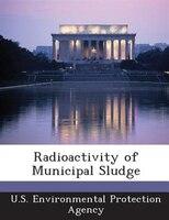 Radioactivity Of Municipal Sludge