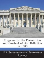 Progress In The Prevention And Control Of Air Pollution In 1983