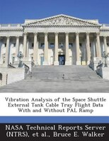 Vibration Analysis Of The Space Shuttle External Tank Cable Tray Flight Data With And Without Pal Ramp