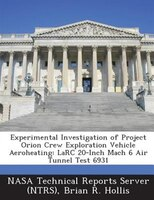 Experimental Investigation Of Project Orion Crew Exploration Vehicle Aeroheating: Larc 20-inch Mach 6 Air Tunnel Test 6931