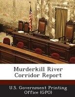 Murderkill River Corridor Report