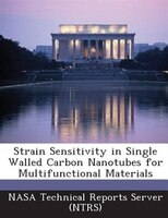 Strain Sensitivity In Single Walled Carbon Nanotubes For Multifunctional Materials