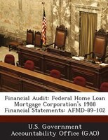 Financial Audit: Federal Home Loan Mortgage Corporation's 1988 Financial Statements: Afmd-89-102