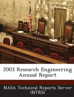 2003 Research Engineering Annual Report
