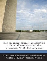Free-spinning-tunnel Investigation Of A 1/24-scale Model Of The Grumman Af-2s, 2w Airplane