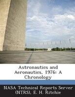 Astronautics And Aeronautics, 1976: A Chronology