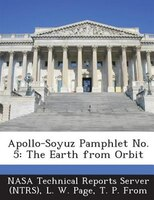 Apollo-soyuz Pamphlet No. 5: The Earth From Orbit
