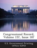 Congressional Record, Volume 157, Issue 187