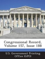 Congressional Record, Volume 157, Issue 188