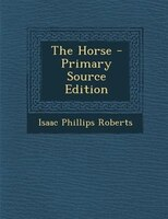 The Horse - Primary Source Edition